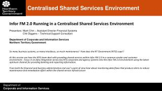 Centralised Shared Services Environment