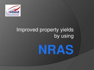 Improved property yields by using NRAS