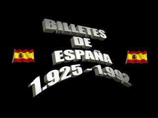 BILLETES DE ESPAÑA 1.925 - 1.992
