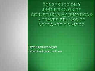 Construcción y justificación de CONJETURAS MATEMáTICAS  A TRAVÉS DEL USO DE SOFTWARE DINÁMICO