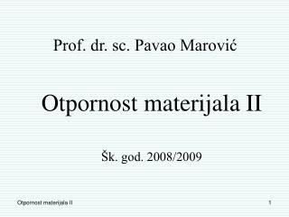 Prof. dr. sc. Pavao Marovi?