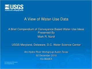 A View of Water-Use Data   A Brief Compendium of Conveyance Based Water-Use Ideas Presented By