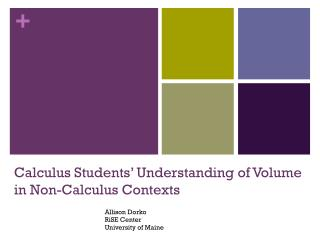 Calculus Students' Understanding of Volume in Non-Calculus Contexts