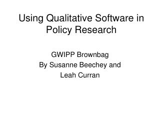 Using Qualitative Software in Policy Research