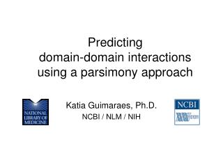 Predicting  domain-domain interactions  using a parsimony approach