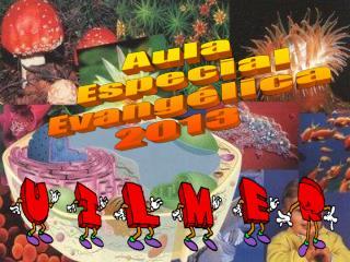 Aula Especial Evang�lica 2013