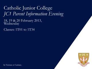 Catholic Junior College JC1 Parent Information Evening