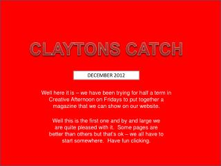 CLAYTONS CATCH