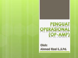 Penguat Operasional  (OP-Amp)