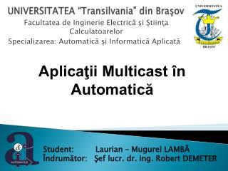 "UNIVERSITATEA ""Transilvania"" din Braşov"