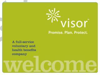 A full-service voluntary and  health benefits  company