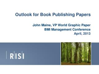 Outlook for Book Publishing Papers