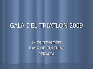 GALA DEL TRIATLÓN 2009