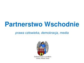 Partnerstwo Wschodnie prawa człowieka, demokracja, media