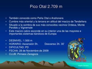 Pico Otal 2.709 m