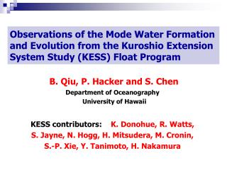 B. Qiu, P. Hacker and S. Chen Department of Oceanography   University of Hawaii
