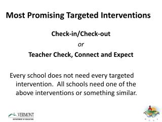 Most Promising Targeted Interventions