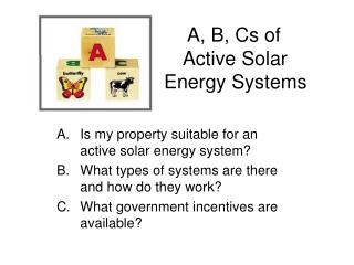 A, B, Cs of  			  Active Solar  			  Energy Systems