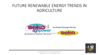 FUTURE RENEWABLE ENERGY TRENDS IN AGRICULTURE