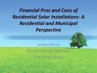 Joshua Brock Environmental Specialist City of San Diego