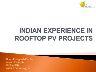INDIAN EXPERIENCE IN ROOFTOP PV PROJECTS