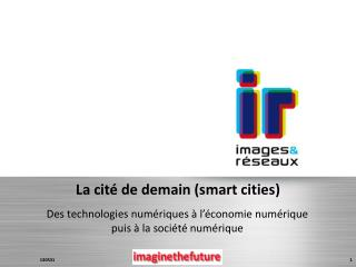 La cité de demain (smart  cities )
