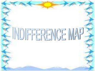 INDIFFERENCE MAP