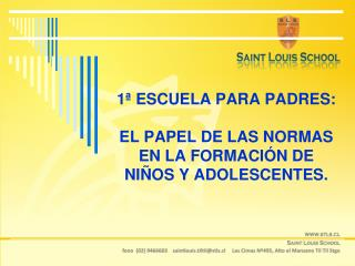 1ª ESCUELA PARA PADRES: EL PAPEL DE LAS NORMAS EN LA FORMACIÓN DE NIÑOS Y ADOLESCENTES.