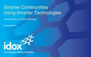 Smarter Communities Using Smarter Technologies