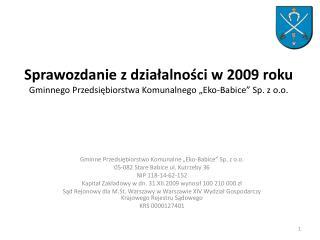 """Gminne Przedsiębiorstwo Komunalne """"Eko-Babice"""" Sp. z o.o. 05-082 Stare Babice ul. Kutrzeby 36"""