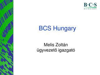 BCS Hungary
