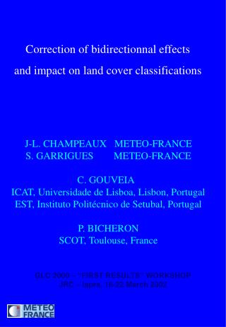 Correction of bidirectionnal effects  and impact on land cover classifications