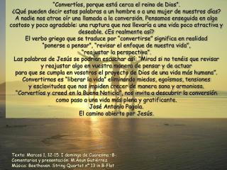 Texto: Marcos 1, 12-15. I domingo de Cuaresma –B-. Comentarios y presentación: M.Asun Gutiérrez.