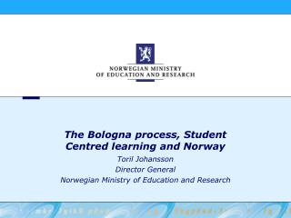 The Bologna process, Student Centred learning and Norway
