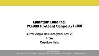 Quantum Data Inc. PS-980 Protocol Scope  for