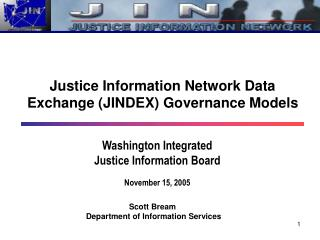 Washington Integrated Justice Information Board November 15, 2005