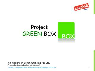Project  GREEN  BOX