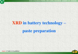XRD in battery technology    paste preparation