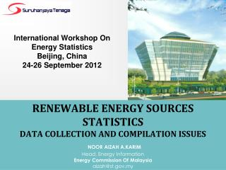International Workshop On Energy Statistics Beijing, China 24-26 September 2012