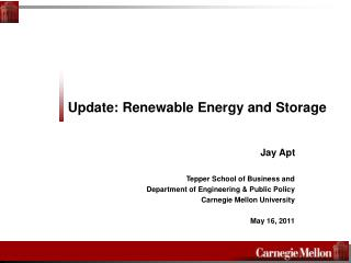 Update: Renewable Energy and Storage