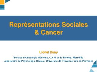 Repr sentations Sociales  Cancer