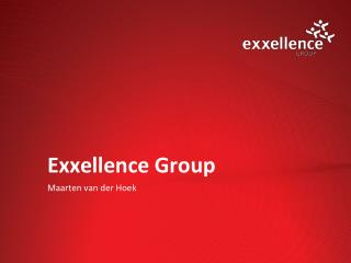Exxellence Group