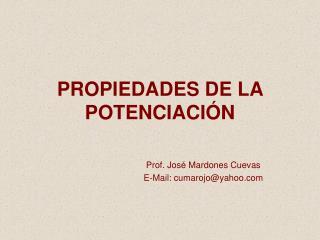 PROPIEDADES DE LA POTENCIACIÓN