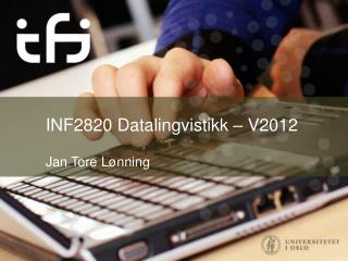 INF2820 Datalingvistikk – V2012