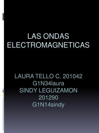 LAS ONDAS ELECTROMAGNETICAS