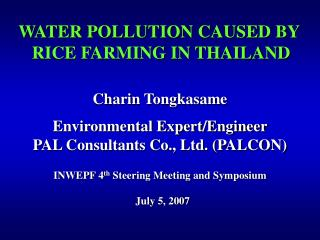 WATER POLLUTION CAUSED BY  RICE FARMING IN THAILAND