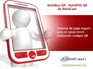 Sistema de pago seguro para el canal móvil utilizando códigos QR