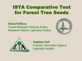 ISTA  Comparative  Test  for Forest Tree Seeds