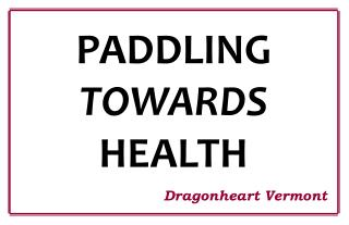 PADDLING  TOWARDS       HEALTH
