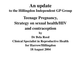 An update to the Hillingdon Independent GP Group